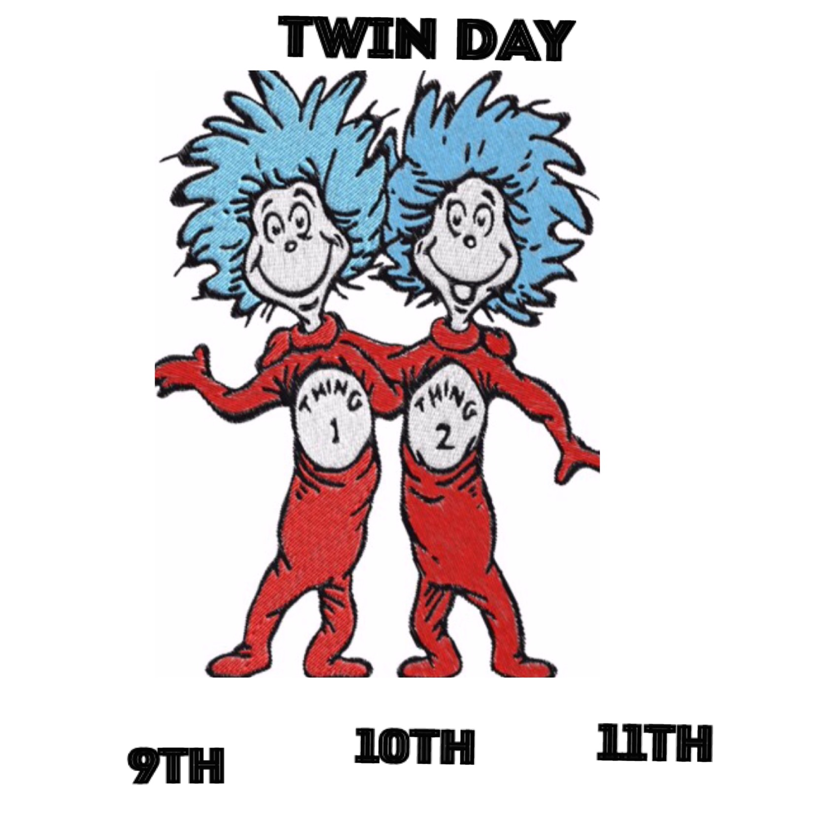 Spirit Week Announcement for Monday is Twin day